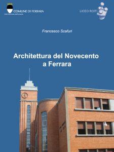 Copertina Architettura del Novecento a Ferrara