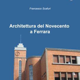 Architettura del Novecento a Ferrara