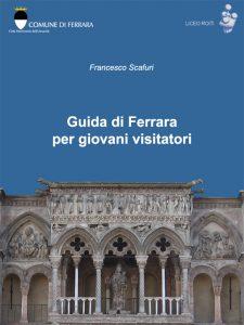 Copertina Guida di Ferrara per giovani visitatori
