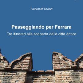 Passeggiando per Ferrara