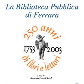 La Biblioteca Pubblica di Ferrara