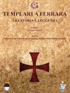 Copertina I Templari a Ferrara