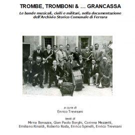 Trombe, tromboni & … grancassa