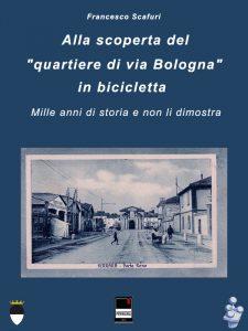 Copertina de Alla scoperta del quartiere via Bologna