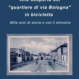 """Alla scoperta del """"quartiere di Via Bologna"""" in bicicletta"""
